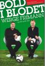 Thomassen, Werge og Frimann: Bold i blodet – Werge, Frimann og det gode spil