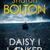 Sharon Bolton: Daisy i lænker