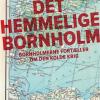 Øjvind Kyrø: Det hemmelige Bornholm