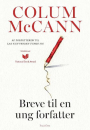 Column McCann: Breve til en ung forfatter