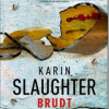Karin Slaughter: Brudt