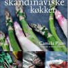 Camilla Plum: Mit skandinaviske køkken