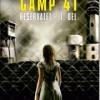 Patrick Leis: Camp 41