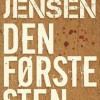 Carsten Jensen: Den første sten