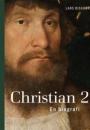 Lars Bisgaard: Christian d. 2