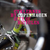 Cecilia Vanman: Cyklernes by – Copenhagen City of Bicycles