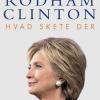 Hillary Rodham Clinton: Hvad skete der?
