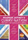Madhur Jaffrey: Curry Nation