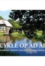 Arne Rudi Jensen: Cykle op ad åen – Danmarks 10 længste åer oplevet fra cykelsadlen