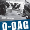 Jakob Sørensen: D-dag. Operation Overlord 6. juni 1944
