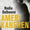 Nadia Dalbuono: Amerikaneren