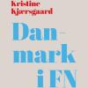 Kristine Kjærsgaard: Danmark i FN