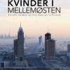 Iben Bjørgulf Antonsen: Danske kvinder i Mellemøsten