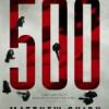 Matthew Quirk: De 500