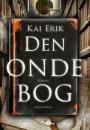 Kai Erik: Den onde bog