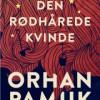 Orhan Pamuk: Den rødhårede kvinde