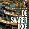 Christian Kock: De svarer ikke – fordummende uskikke i den politiske debat