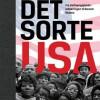 Jørn Brøndal: Det sorte USA. Fra Uafhængighedserklæringen til Barack Obama