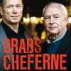 Kurt Kragh og Ove Dahl: Drabscheferne – de største sager
