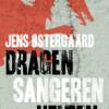 Jens Østergaard: Dragen, Sangeren, Helten