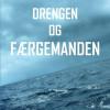 Claes Johansen: Drengen og færgemanden