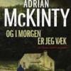 Adrian McKinty: Og i morgen er jeg væk
