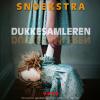 Anna Snoekstra: Dukkesamleren