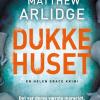 Matthew Arlidge: Dukkehuset