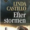 Linda Castillo: Efter stormen