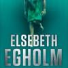 Elsebeth Egholm: Dødvægt