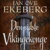 Jan Ove Ekeberg: Den sidste vikingekonge