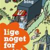 Elin Bing: Lige noget for mig!