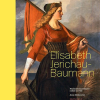 Jerzy Miskowiak: Elisabeth Jerichau-Baumann – nationalromantikkens enfant terrible
