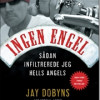 Jay Dobyns & Nils Johnson-Shelton: Ingen Engel