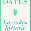 Joyce Carol Oates: En enkes historie