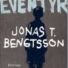 Jonas T. Bengtsson: Et eventyr
