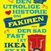 Romain Puértolas: Den utrolige historie om fakiren der sad fast i et IKEA-skab