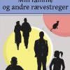 Birgitte Bidgau-Davidsen: Min familie og andre rævestreger