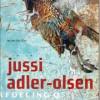 Jussi Adler-Olsen: Fasandræberne