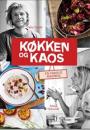 Felix Smith og Marie Schmidt: Køkken & Kaos – en familie madbog