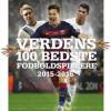 Per Frimann og Carsten Werge: Verdens 100 bedste fodboldspillere 2015-2016