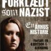 Charlotte Johannsen: Forklædt som nazist