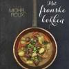 Michel Roux: Mit franske køkken