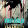 Elsebeth Egholm: Frit fald