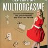 Charlotte Heje Haase: Generation multiorgasme