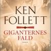 Ken Follett: Giganternes fald