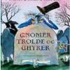 Martin Waddell: Gnomer, trolde og uhyrer
