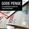 Ole Bjerg: Gode penge