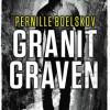 Pernille Boelskov: Granitgraven