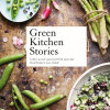 Luise Vindahl & David Frenkiel: Green Kitchen Stories